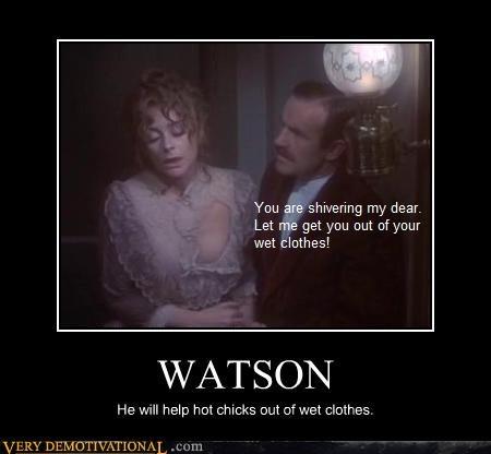 clothes,hot chicks,sherlock holmes,Watson,wet