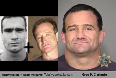 Henry Rollins + Robin Williams Totally Looks Like Greg P. Ciarlante