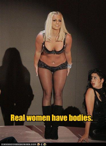 Real women have bodies.