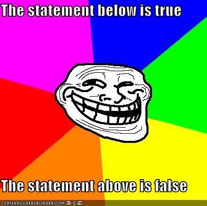 false,logic,recursion,troll face,true