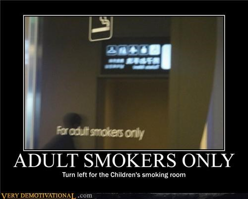 ADULT SMOKERS ONLY