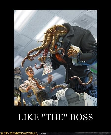 "LIKE ""THE"" BOSS"