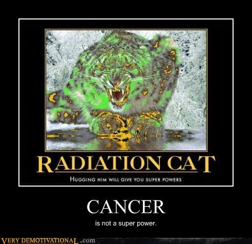 cancer,cat,radiation,sad face,super powers