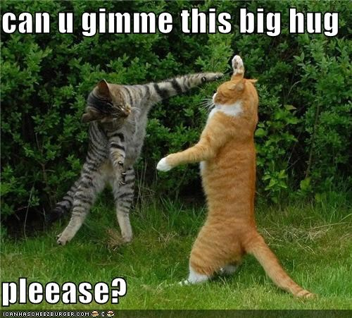 can u gimme this big hug  pleease?