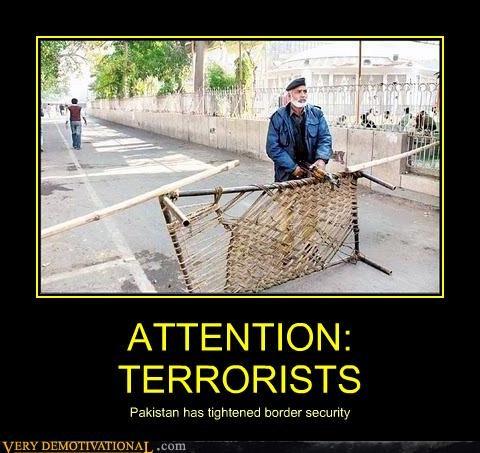 border security,Pakistan,terrorists,wtf