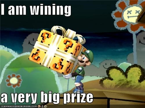 I am wining  a very big prize