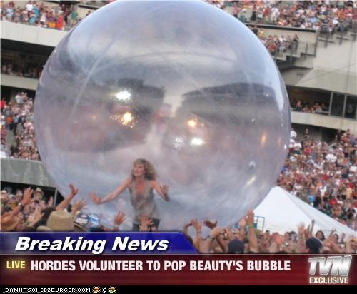 Breaking News - HORDES VOLUNTEER TO POP BEAUTY'S BUBBLE