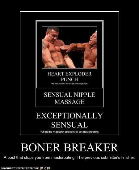 BONER BREAKER