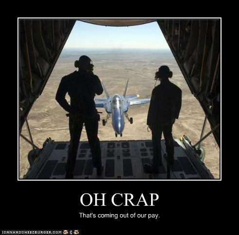 crap,drop,FAIL,fighter jet,oops,pay,plane,planes