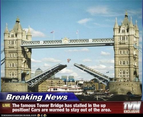 Breaking News - The famous Tower Bridge has stalled in the up position! Cars are warned to stay out of the area.