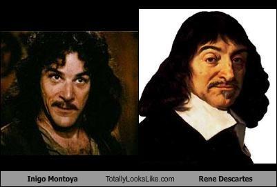 Inigo Montoya (Mandy Patinkin) Totally Looks Like Rene Descartes