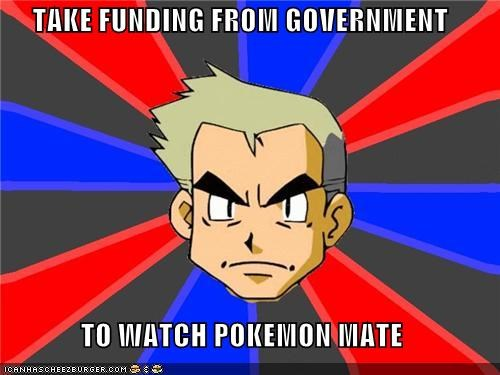 Take Funding From Government