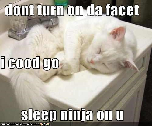 dont turn on da facet i cood go sleep ninja on u