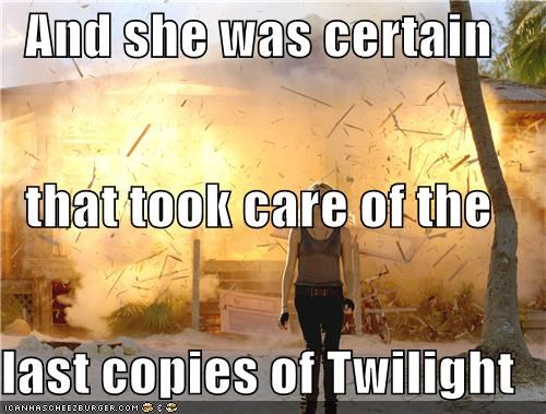 And she was certain that took care of the  last copies of Twilight