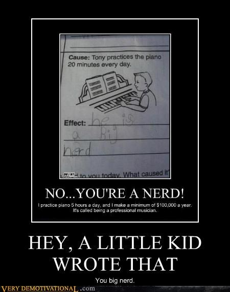 HEY, A LITTLE KID WROTE THAT