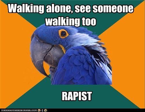 Paranoid Parrot:RAPIST