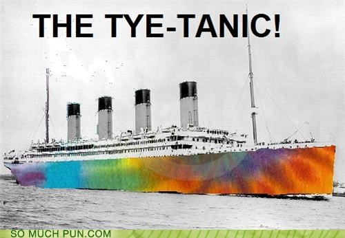 coloration,double meaning,dye,dyeing,dying,offensive,tie,tie dye,titanic,tye dye,tying