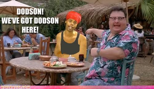 We Got Dodson Here!