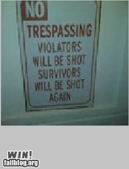 NO TRESPASSING ...WIN
