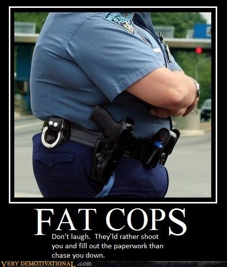 cops,fat,run,shoot