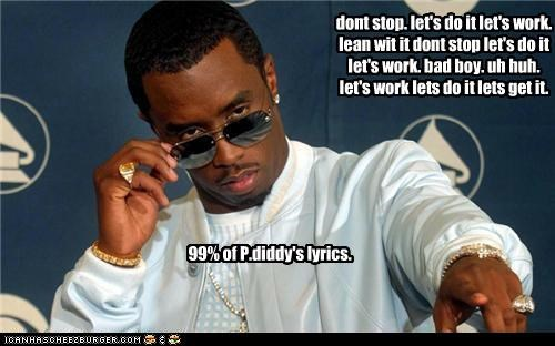 Puffy's Rap Lyrics Are Somewhat Predictable...