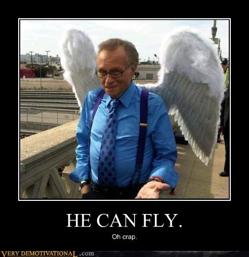 HE CAN FLY.