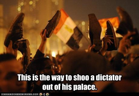 This is the way to shoo a dictator  out of his palace.