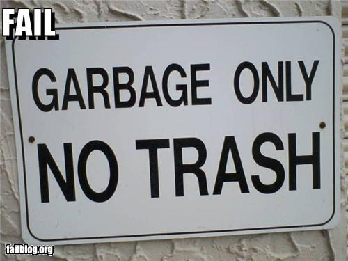 Garbage only, no trash