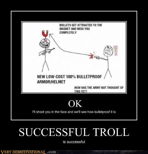 SUCCESSFUL TROLL