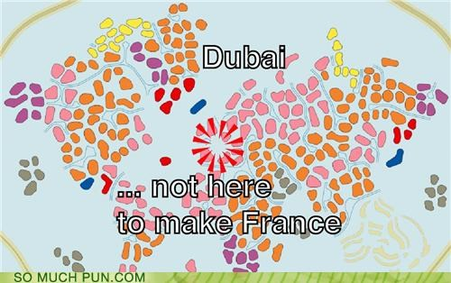 Dubai ... not here to make France