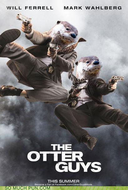 blockbuster,film,guise,homophone,literalism,Mark Wahlberg,other guys,otter,similar sounding,suggestion,title,Will Ferrell