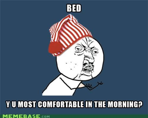 bed,nightcap,sleepy,Y U No Guy