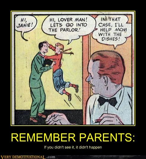 REMEMBER PARENTS: