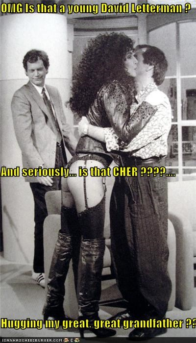OMG Is that a young David Letterman ?   And seriously... is that CHER ????.... Hugging my great, great grandfather ???