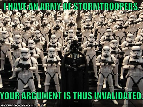I Have An Army Of Stormtroopers