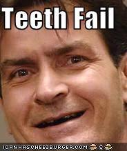 Teeth Fail