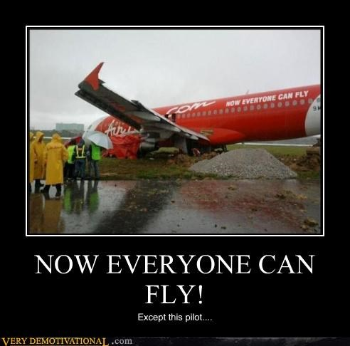 NOW EVERYONE CAN FLY!