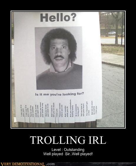 Classic: TROLLING IRL