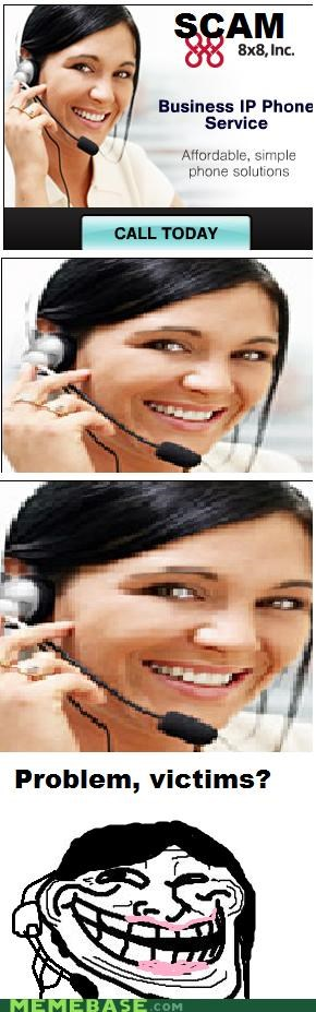 is a scam,phone service,scam,troll face