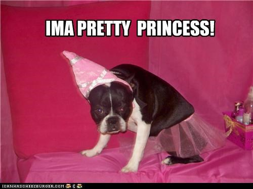IMA PRETTY  PRINCESS!