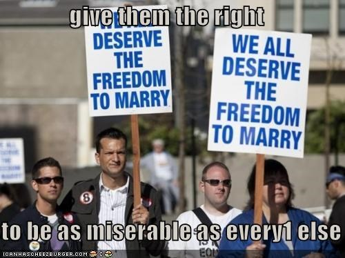 give them the right  to be as miserable as every1 else