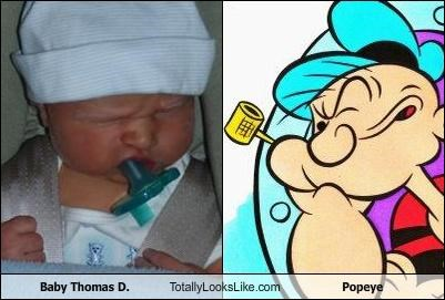 Baby Thomas D. Totally Looks Like Popeye
