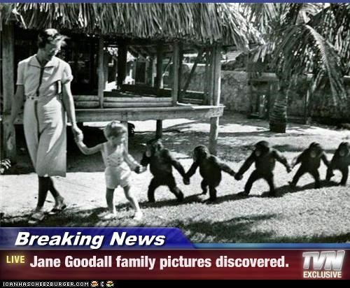 Breaking News - Jane Goodall family pictures discovered.