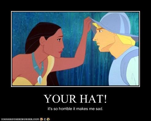 YOUR HAT!