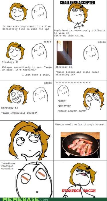 bacon,loud talking,sing,stomp,sunshine,whistle