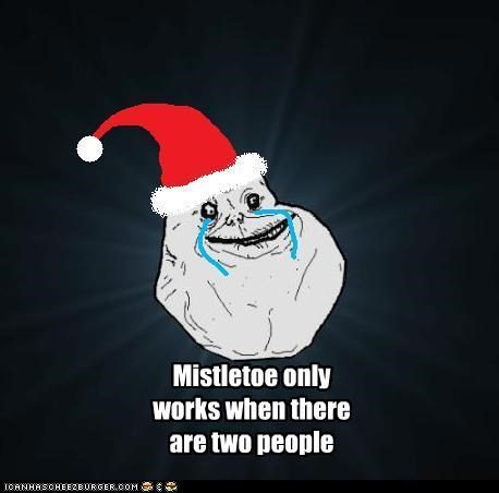 Mistletoe only works when there are two people