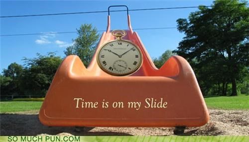 Time is on my slide