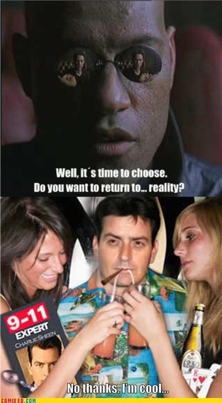 Charlie Sheen,drugs,Morpheus,the matrix,wtf