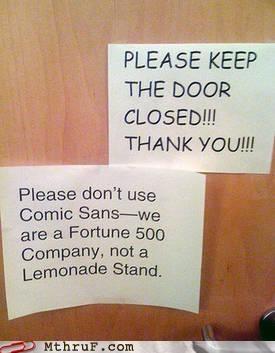 Nobody Likes Comic Sans. NOBODY.