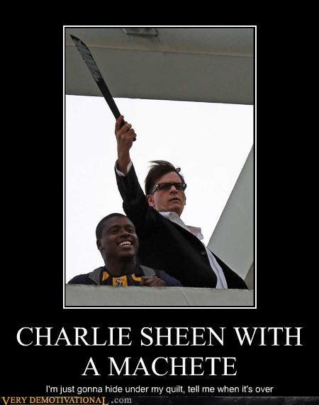 CHARLIE SHEEN WITH A MACHETE